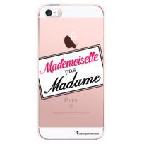La Coque Francaise - Coque transparente Mademoiselle pas madame pour Apple iPhone 5/5S