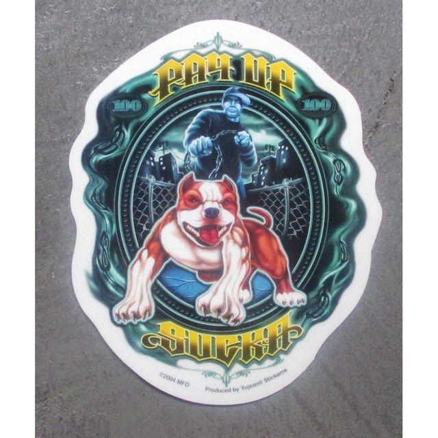Universel Sticker pay up sucker et chien autocollant rock punk trash