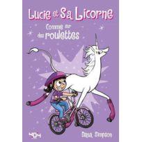 404 Editions - Lucie et sa licorne tome 2 ; comme sur des roulettes