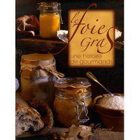 Editions Saep - livre de recettes - le foie gras histoire de gourmands