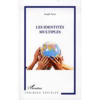 L'HARMATTAN - Les identités multiples