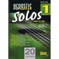 Edition Dux - Partitions Variété, Pop, Rock. Acoustic Pop Guitar Solos Solf. & Tab Vol.1 + Cd Guitare Tablatures
