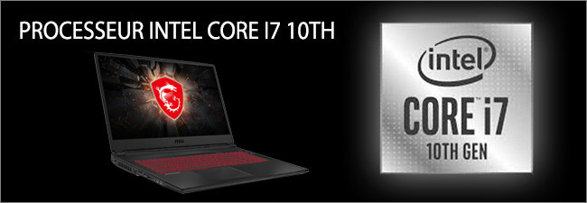 MSI - Processeur Intel Core i7 10th