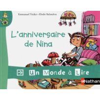 Nathan - Un Monde A Lire ; Cp album 3 ; l'anniversaire de Nina