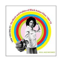 Soul Jazz Records - Can You Dig It the Music and Politics of Black Action Films 1968-75