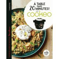Dessain Et Tolra - À table dans 20 minutes avec cookeo