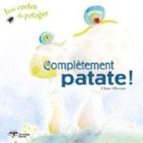 Bayard Canada - Completement Patate Serie Les Contes Du Potager 1