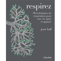 L'IMPREVU - respirez ; 30 techniques de respiration pour une vie saine et apaisée