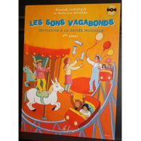 Lemoine - Sons Vagabonds Vol.1 - Lamarque Elisabeth / Goudard Marie-José