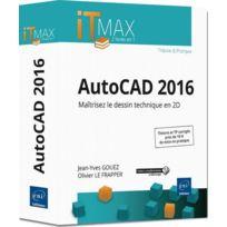 Eni - AutoCAD 2016 ; cours et exercices corrigés ; maîtrisez le dessin technique en 2D