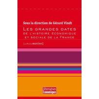 Les Petits Matins - les grandes dates de l'histoire économique et sociale de la France