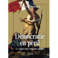 7 Ecrit - démocratie en péril ; le regard d'une citoyenne engagée