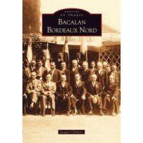 Editions Sutton - Bacalan ; Bordeaux Nord
