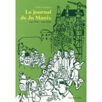 Editions Flblb - le journal de Jo Manix tome 2 ; août 1995 - septembre 2001