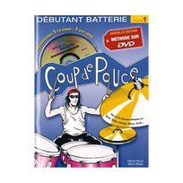 Coup De Pouce - Roux :Batterie Débutant vol 1 1 Dvd 1 cd audio nouvelle édition