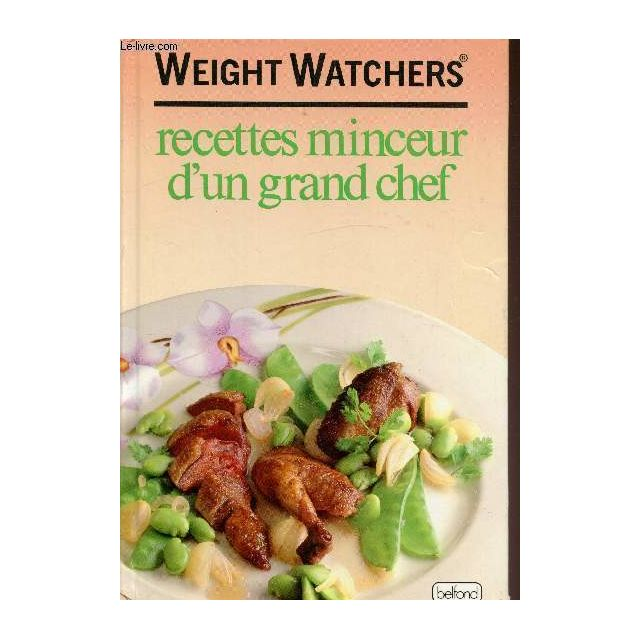 Pierre Belfond Weight Watchers Recettes Minceur D Un Grand