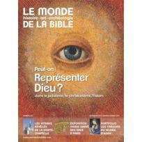 Bayard Presse - Le Monde De La Bible N.215 ; Peut-On Représenter Dieu ? ; Dans Le Judaïsme, Le Christianisme, L'Islam