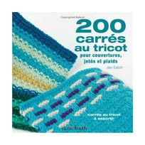 Tutti Frutti - 200 carrés au tricot : Modèles traditionnels et contemporains à assortir