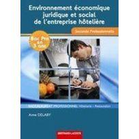 Bertrand Lacoste - environnement économique, juridique et social de l'entreprise hôtelière ; 2nde professionnelle hôtellerie-restauration ; manuel de l'élève