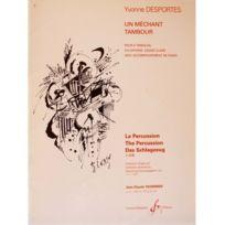 Billaudot Gerard Editions - Un mechant tambour - Yvonne Desportes - Pièce pour percussion