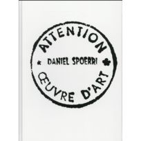 Anovi - Daniel Spoerri ; attention oeuvre d'art