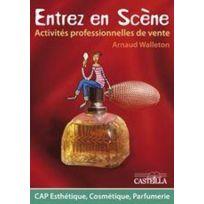 Casteilla - entrez en scène ; activités professionnelles de vente ; Cap esthétique cosmétique parfumerie