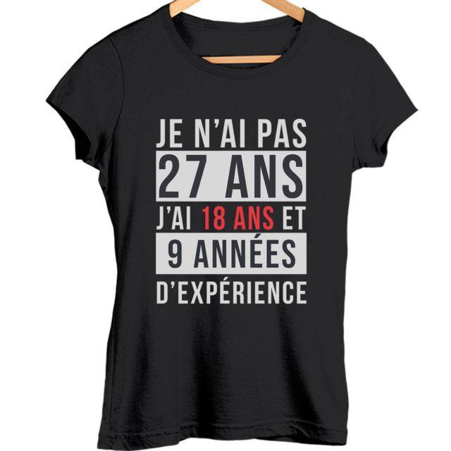 CLOSSET Je n'ai pas 27 ans, j'ai 18 ans et 9 années d'expérience | T-shirt femme anniversaire âge - Tshirt col rond Idée Cadeau catégorie fun drôle marrant Xl