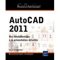 Eni - AutoCAD 2011 ; des fondamentaux à la présentation détaillée