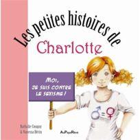 Au Pays Reve - les petites histoires de Charlotte ; moi j'aime pas le sexisme