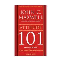Un Monde Different - Attitude 101 : Ce que tout leader devrait savoir