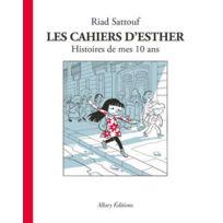 Allary - Les Cahiers D'Esther tome 1 ; Histoires De Mes 10 Ans