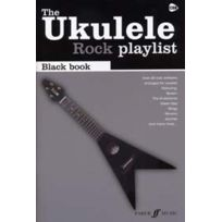 Faber Music - Partitions Variété, Pop, Rock. Ukulele Rock Playlist Black Book Guitare