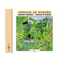 Fremeaux & Associes - Sounds of Nature: Jungles of Borneo