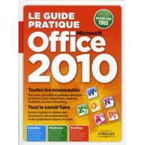 Eyrolles - Le guide pratique Microsoft Office 2010