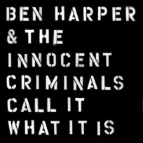 Caroline Records - Ben Harper | The Innocent Criminals - Call it what it is Digisleeve