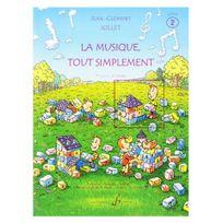 Billaudot Gerard Editions - La musique tout simplement V2 - Livre élève - Jc Jollet