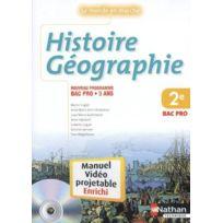Nathan - Histoire-geographie ; 2NDE Bac Pro ; Manuel De L'ELEVE Videoprojetable Enrichi EDITION 2009