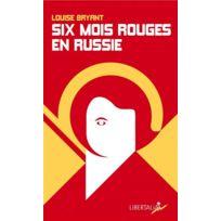 Libertalia - Six mois rouges en Russie