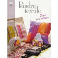 Editions Carpentier - peindre sur textile ; déco et customisation