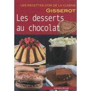 Gisserot - Desserts Au Chocolat - Recettes D'Or