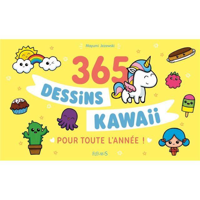 Fleurus 365 Dessins Kawaii Pour Toute Lannée Pas Cher