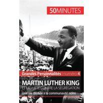 50 Minutes - Martin Luther King et la lutte contre la ségrégation