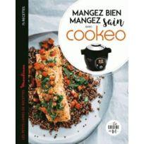Dessain Et Tolra - Mangez sain mangez bien avec cookeo