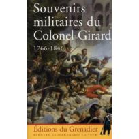 Giovanangeli - souvenirs militaires du colonel Girard 1766-1846