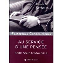 Carmel - au service d'une pensée ; Edith Stein traductrice
