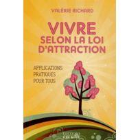 Exergue - vivre selon la loi d'attraction ; applications pratiques pour tous