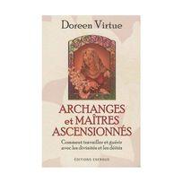 Exergue - Archanges et Maîtres ascensionnés - Comment travailler et guérir avec les divinités et les déités