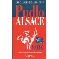 Michel Lafon - Pudlo ; Alsace édition 2016