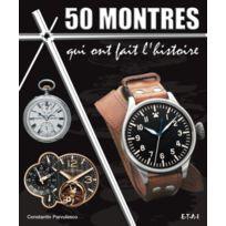 Etai - 50 montres qui ont fait l'histoire