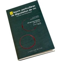 L'ATELIER Du Vin - 8 leçons particulières de dégustation de vin - Français-Anglais - Aci-adv854